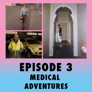 Medical Adventures