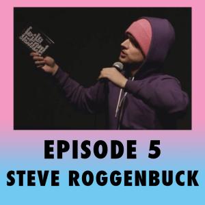 5. Steve Roggenbuck